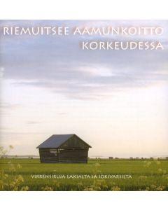 CD RIEMUITSEE AAMUNKOITTO KORKEUDESSA