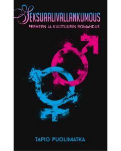 Seksuaalivallankumous - Perheen ja kulttuurin romahdus