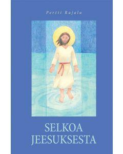 Selkoa Jeesuksesta