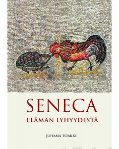 Seneca - Elämän lyhyydestä