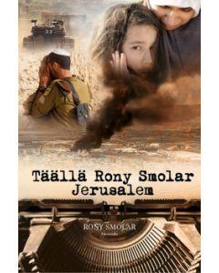 Täällä Rony Smolar, Jerusalem