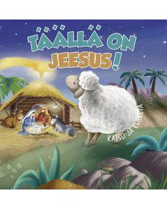 Täällä on Jeesus!