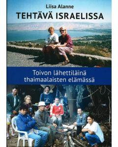 Tehtävä Israelissa - Toivon lähettiläinä thaimaalaisten elämässä