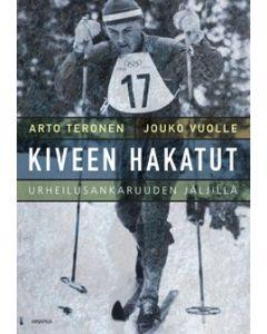 Urheilusankaruuden jäljillä - Kiveen hakatut