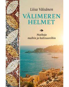 Välimeren helmet - Matkoja maihin ja kulttuureihin