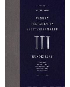 Vanhan testamentin selitysraamattu osa III, Runokirjat