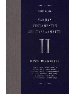 Vanhan testamentin selitysraamattu osa II Historiakirjat