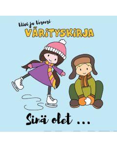 Viivi ja Verneri värityskirja - Sinä olet...