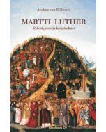 Martti Luther, elämä, teot ja kirjoitukset