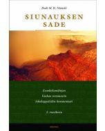 Siunauksen sade - Evankeliumikirjan Vanhan testamentin lukukappaleiden kommentaari 2. vuosikerta